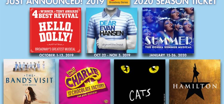 'Dear Evan Hansen,' 'The Band's Visit' and 5-Week return of 'Hamilton' Highlight The Fox's 2019-2020 Season
