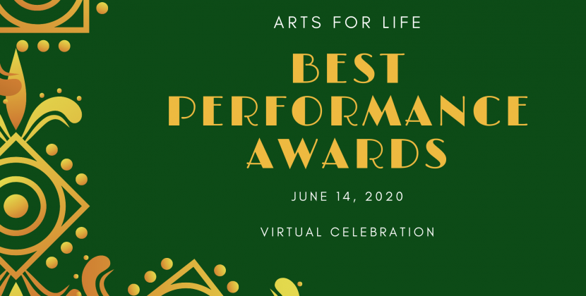 Arts For Life Shifts to Virtual Celebration for Best Performance Awards June 14