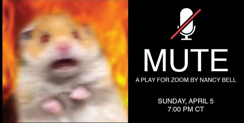 Visionary Apocalyptic Farce 'MUTE: A Play for Zoom' Brings Joy in Modern Storytelling