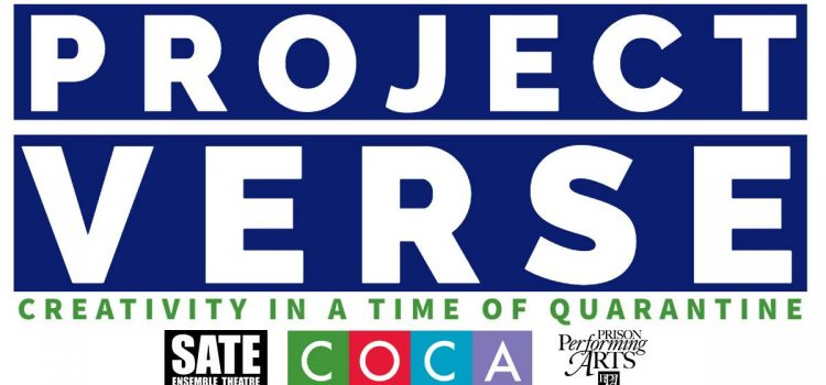 SATE Presents Project Verse: Creativity in the Time of Quarantine
