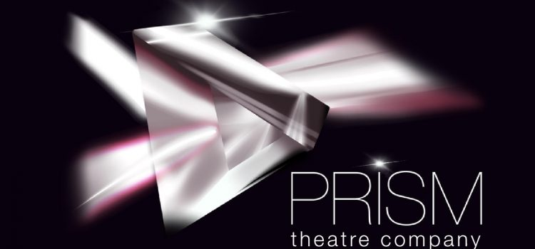Prism Theatre Company Spotlights New Works by Women Aug. 13, 14