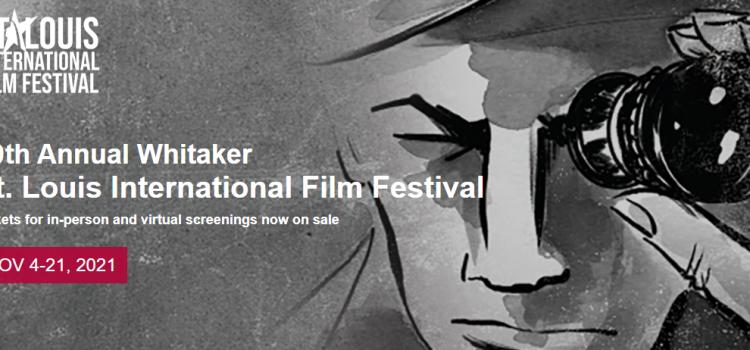 Whitaker St. Louis International Film Festival Returns In Person Nov. 4 – 21